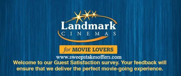 Landmark Cinemas Guest Feedback Survey