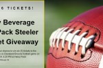 City Beverage Six Pack Steeler Ticket Giveaway – Win Tickets