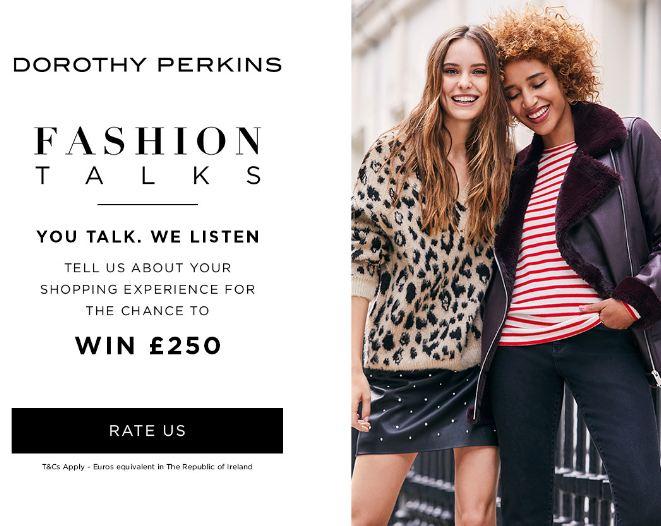 Dorothy Perkins Customer Feedback Survey - Win Gift Card