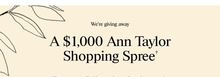 Ann Taylor $1000 Gift Card Giveaway - Win Gift Card
