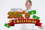 Ellen Shop 12 Days $25K Giveaway - Win Cash Prizes