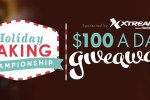 Holiday Baking Championship $100 A Day Giveaway - Win Cash Prizes