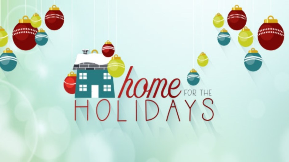 Home for the Holidays Sweepstakes - Win Cash Prizes