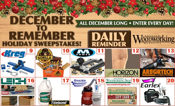 Popular Woodworking December to Remember Sweepstakes - Win Prize