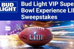 Bud Light Super Bowl Liv Sweepstakes - Win Tickets