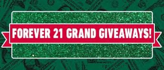 Forever 21 Grand Giveaway - Win Cash Prizes