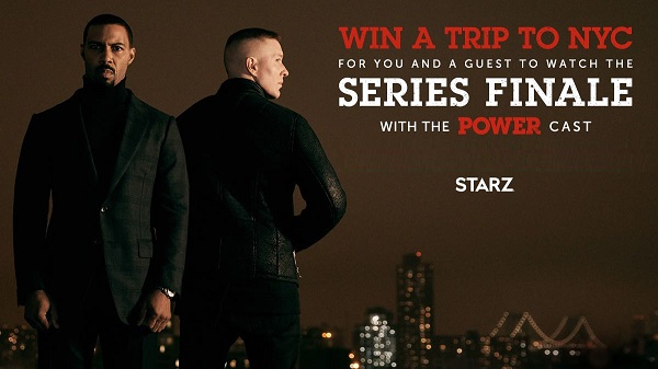 STARZ Power Finale Sweepstakes - Win Tickets