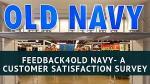 Old Navy Customer Feedback Survey - Win Prize
