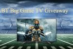 ABT Big Game TV Giveaway - Win Prize