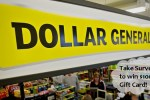 Dollar General Customer Survey Sweepstakes - Win Gift Card
