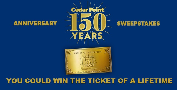 Cedar Point Ticket of a Lifetime Sweepstakes 2020