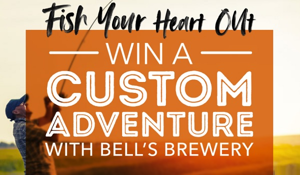 Bells Brewery Fish Your Heart Out Sweepstakes