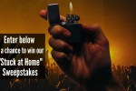Zippo Stuck At Home Sweepstakes