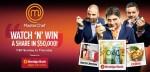MasterChef Watch N Win Contest