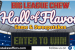 Big League Chew Hall Of Flavors Game Sweepstakes