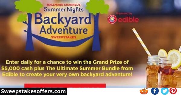 Hallmarkchannel Summer Backyard Adventure Sweepstakes