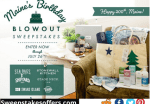 Maine's Birthday Blowout Sweepstakes