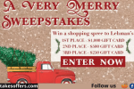 Lehmans Very Merry Sweepstakes