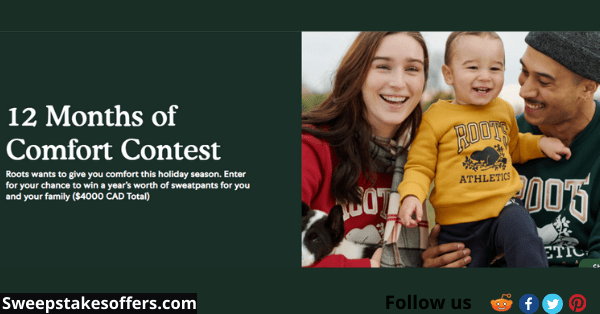 Roots 12 Months of Comfort Contest