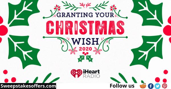 iHeartRadio Grant Your Christmas Wish Sweepstakes