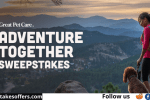 Great Pet Care Adventure Together Sweepstakes