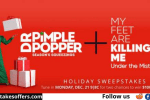 Dr Pimple Popper & My Feet Are Killing Me Holiday Sweepstakes