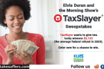 Elvis Duran and the Morning Show TaxSlayer Sweepstakes