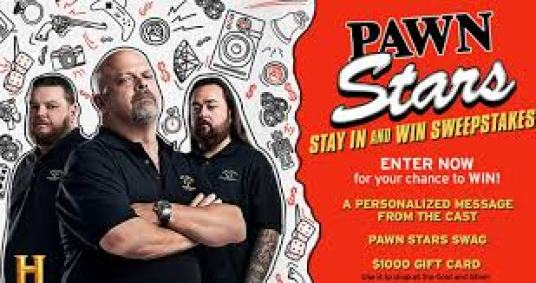 History Channel Pawn Stars Stay In And Win Sweepstakes