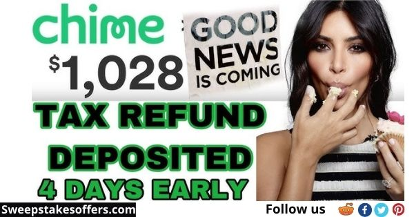Chime $2021 Tax Refund Sweepstakes