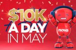 Nova FM $10k A Day In May Competition