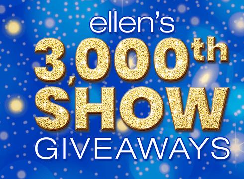 Ellen's 3000th Show Giveaway
