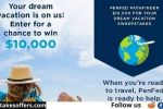 PenFed Pathfinder $10k Dream Vacation Sweepstakes