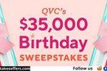 QVC $34000 Birthday Cash Sweepstakes