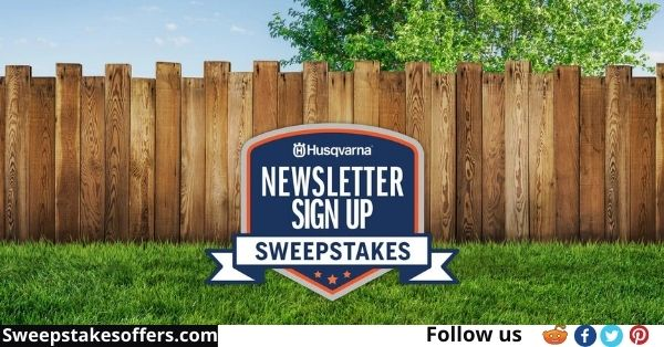 Husqvarna 2021 Newsletter Sign Up Sweepstakes
