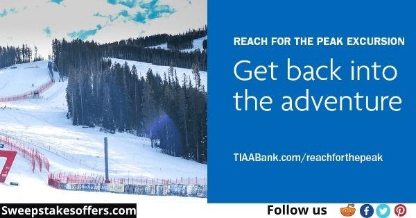 TIAA Bank Reach for the Peak Excursion Sweepstakes