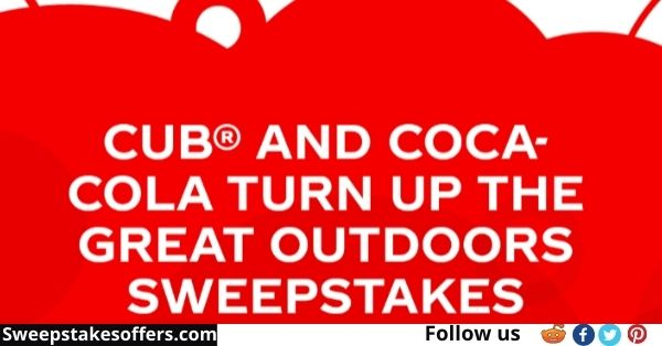 Cub And Coca Cola Turn Up The Great Outdoors Sweepstakes