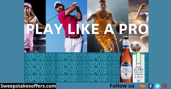 Michelob Ultra Play like a Pro Sweepstakes