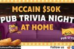 McCain 50K Pub Trivia Night at Home Competition
