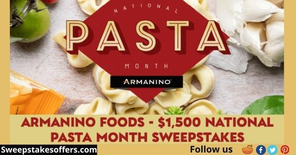 Armanino Foods $1500 National Pasta Month Sweepstakes