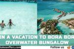 Omaze Bora Bora Sweepstakes