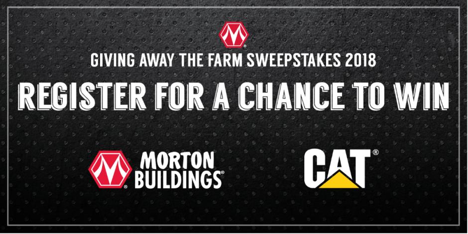 Morton Buildings Giving Away The Farm 2018 Sweepstakes