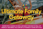 GM Mall of American Ultimate Family Getaway Sweepstakes