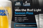 Budlight Season Pass and Super Bowl Sweepstakes