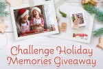 Challenge Holiday Memories Giveaway