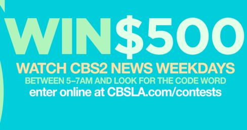 CBSLA Watch CBS2 & Win $500 Contest