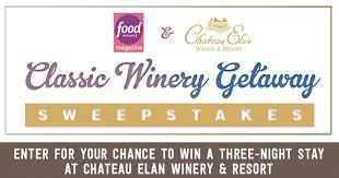 Food Network Magazine Chateau Elan Winery & Resort Sweepstakes