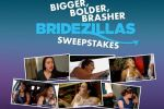 We Tv Bigger, Bolder, Brasher Bridezillas Sweepstakes