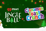iheartradio Cinnamon Toast Crunch Jingle Ball Sweepstakes