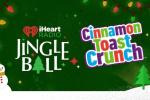 iheartradio Cinnamon Toast Crunch Jingle Ball Sweepstakes