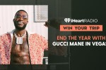 iHeartradio Meet Gucci Mane in Las Vegas Sweepstakes